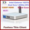 2014 Intel Celeron 1037U network thin client 32 bit, dual core 2g ram+64 ssd hdd