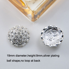(M0845) 19mm rhinestone embellishment ,silver plating,no loop at back,ball shape