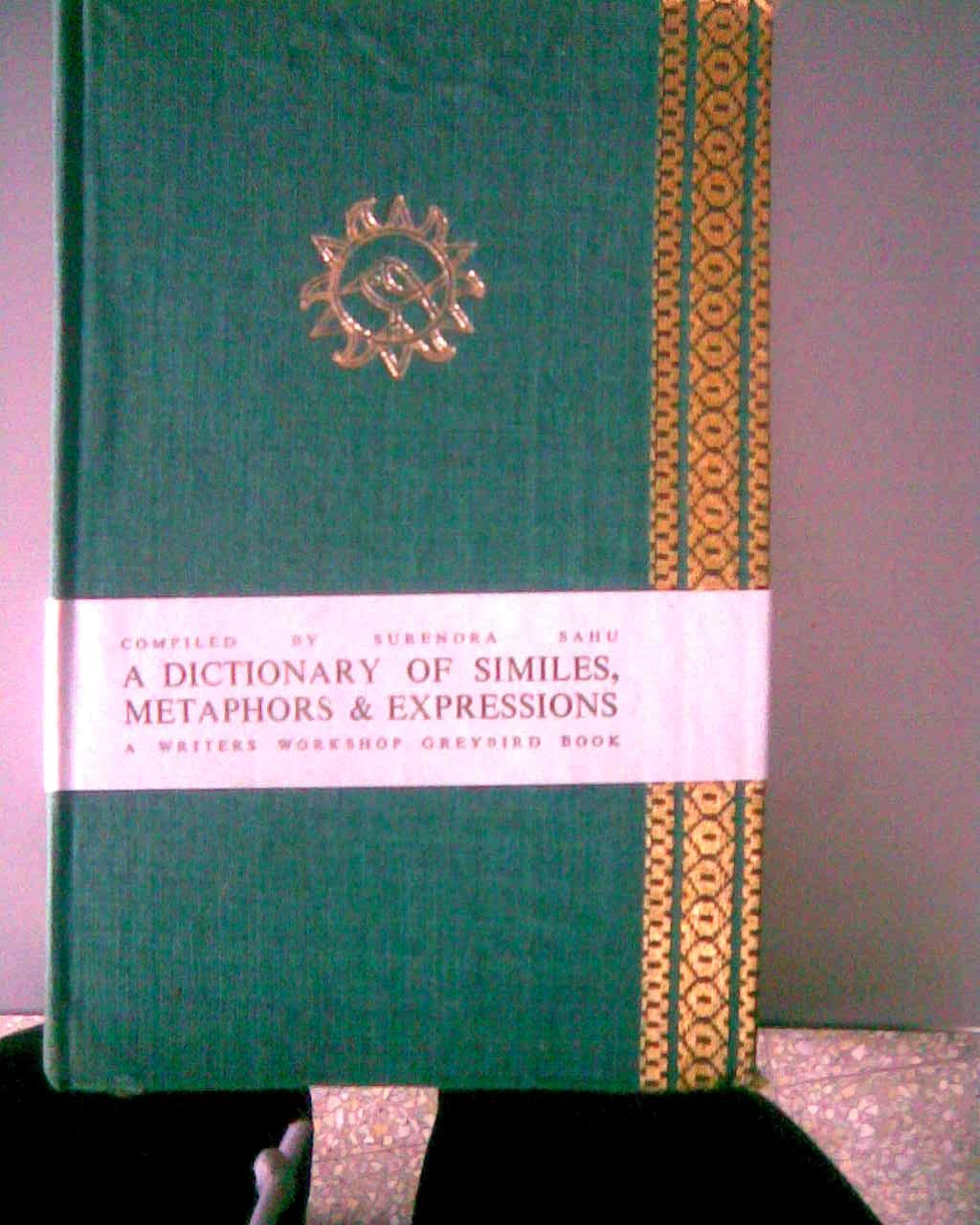 Un dictionnaire de comparaisons, La métaphore et Expressions