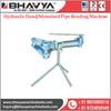 Manufacturer and Exporter of Hydraulic Hand Operated / Motorised Pipe Bending Machine