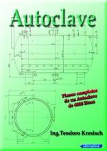 Autoclave. Planos de fabricacion